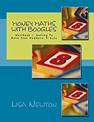 Money Maths With Boogles: Workbook 1: Getting To Know Your Numbers: 5-6 yrs: Volume 1