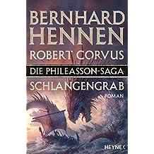 Die Phileasson-Saga - Schlangengrab: Roman