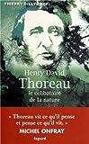 Henry David Thoreau : Le célibataire de la nature