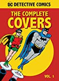 DC Comics: Detective Comics The Complete Covers, Vol. 1 (Detective Comics: the Complete Covers Omnibus, Band 1)