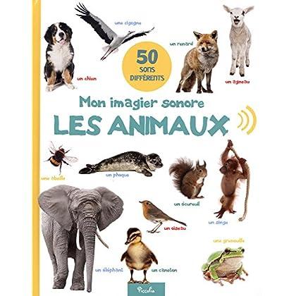 Mon imagier sonore, les animaux : 50 sons différents