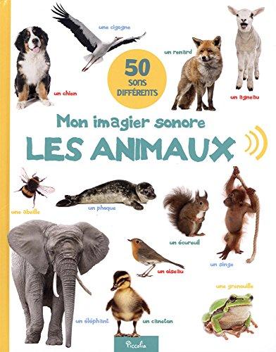 Mon imagier sonore, les animaux : 50 sons diffrents