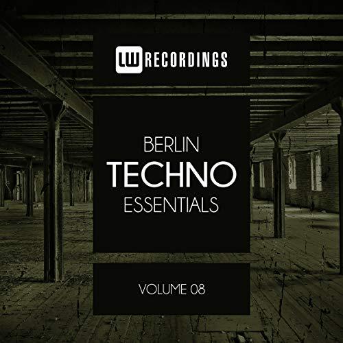 Berlin Techno Essentials, Vol. 08