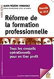 Réforme professionnelle -  tous les conseils opérationnels pour en tirer profit...
