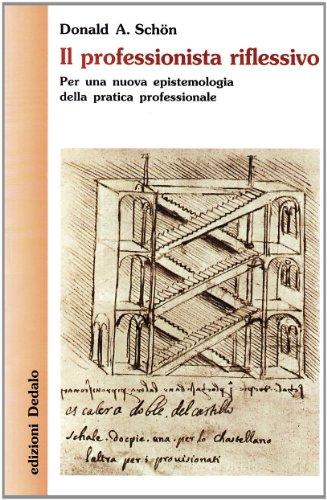 il-professionista-riflessivo-per-una-nuova-epistemologia-della-pratica-professionale