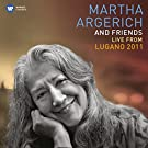 Martha Argerich and Friends Live at the Lugano Festival 2011