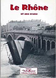Le Rhône et ses crues