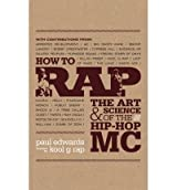 [ HOW TO RAP BY EDWARDS, PAUL](AUTHOR)PAPERBACK