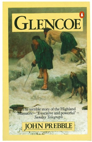 Glencoe: The Story of the Massacre