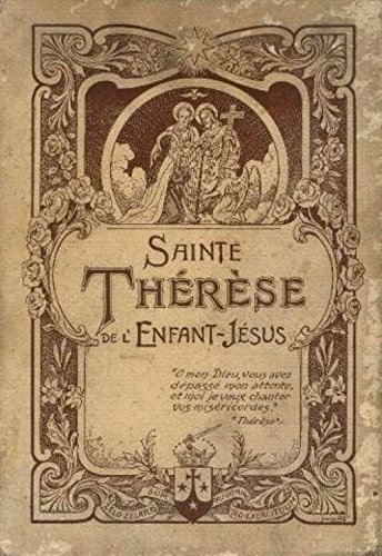 sainte therese de l enfant jesus, histoire d une ame