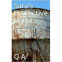 Sara's Protective Dad 1 (English Edition)