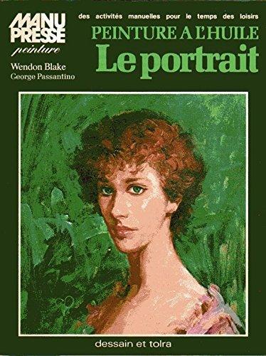 Le Portrait : Peinture à l'huile