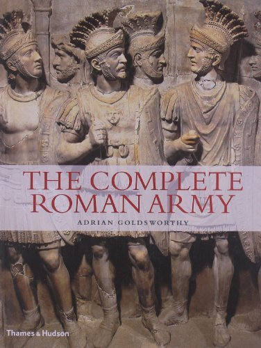 The Complete Roman Army (The Complete Series) by Goldsworthy, Adrian (2011) Paperback