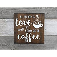 """Merle11Eleanor Rustic Coffee Wood Sign""""All You Need Is Love And A Good Cup Of Coffee"""" Kitchen Sign, Coffee Decor 9.25""""X9.25"""""""