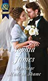 Marriage Made in Shame (Mills & Boon Historical) (The Penniless Lords, Book 2)