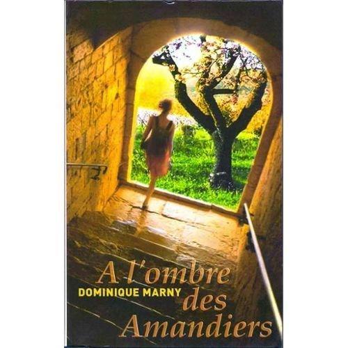 "<a href=""/node/8093"">A l'ombre des amandiers</a>"
