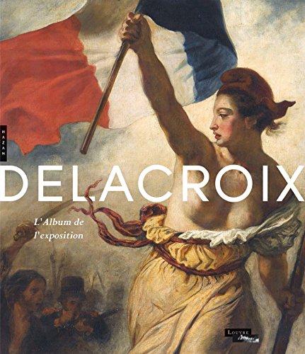 Delacroix. Album de l'exposition