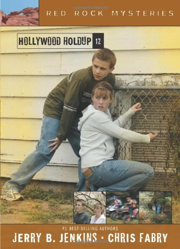 Hollywood Holdup (Red Rock Mysteries, Band 12)