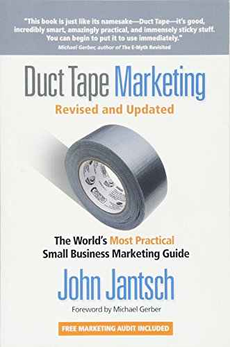 Duct Tape Marketing Revised and   Updated: The World's Most Practical Small Business Marketing Guide (Small Business Sales)