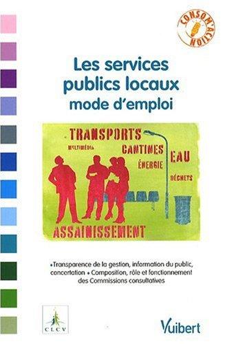 Les services publics locaux, mode d'emploi