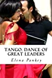 Tango.: Dance of Great Leaders: Volume 2 (Learning Arg. Tango)