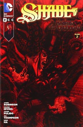 Shade: El maestro de la oscuridad núm. 02