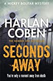 Seconds Away (Mickey Bolitar 2)