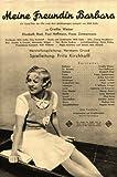 Meine Freundin Barbara - Grethe Weiser ... - 30 er / 40 er Jahre - Film - Poster - 20 x 30 cm (Reproduktion eines alten Filmplakats)