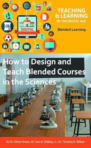The Power of Blended Learning in the Sciences (Teaching & Learning in the Digital Age)