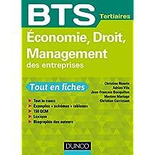 Economie, Droit, Management des entreprises : BTS Tertiaires (Tout en fiches)