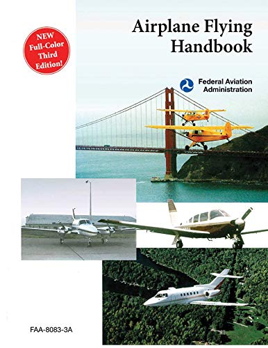 Airplane Flying Handbook (FAA-H-8083-3A) (English Edition)