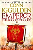 Emperor: The Blood of Gods (Emperor Series, Book 5) (Emperor 5)