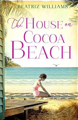 The House on Cocoa Beach by [Williams, Beatriz]