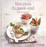 Mes plats du week-end, Variations légères