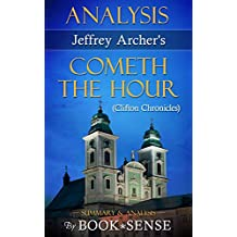 [Analysis] Cometh the Hour: A Novel (Clifton Chronicles) by Jeffrey Archer (English Edition)