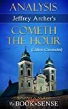 [Analysis] Cometh the Hour: A Novel (Clifton Chronicles) by Jeffrey Archer