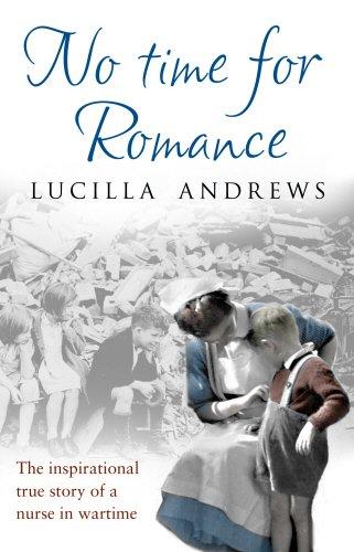 No Time For Romance por Lucilla Andrews