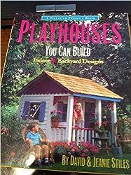 Playhouses You Can Build: Indoor & Backyard Designs