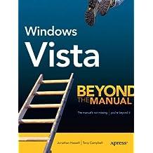 Windows Vista: Beyond the Manual (Btm (Beyond the Manual)) (Books for Professionals by Professionals)