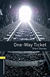 Oxford Bookworms Library: Oxford Bookworms 1. One Way Ticket MP3 Pack