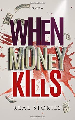 When Money Kills: Book 4
