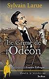 """Afficher """"Le Crime de l'Odéon"""""""