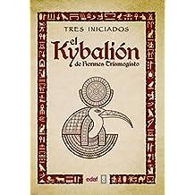 El Kybalion/ The Kybalion