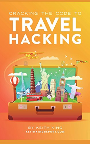 Cracking the Code to Travel Hacking