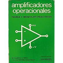 AMPLIFICADORES OPERACIONALES Teoría y Montajes Prácticos