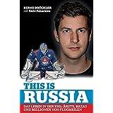 This is Russia: Das Leben in der KHL: Ärzte, Bazas und Millionen von Flugmeilen