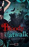 'Bloody Catwalk - Unsterblich schön' von Christoph Gass