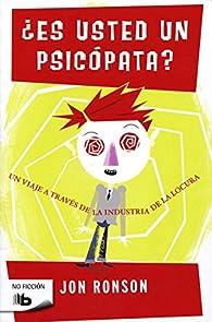 ¿Es usted un psicópata? par Jon Ronson