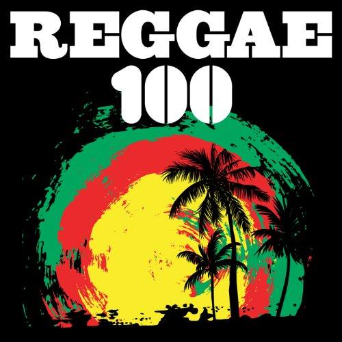100 Reggae [Explicit]