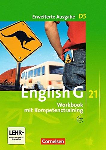 English G 21 - Erweiterte Ausgabe D / Band 5: 9. Schuljahr - Workbook mit Audios online: Mit Wörterverzeichnis zum Wortschatz der Bände 1-5 Ganzes Haus-audio